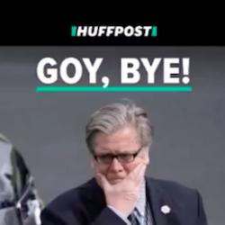 """GOY, BYE"" – PER BANNON SE NE VA."